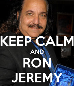 -keep-calm-and-ron-jeremy